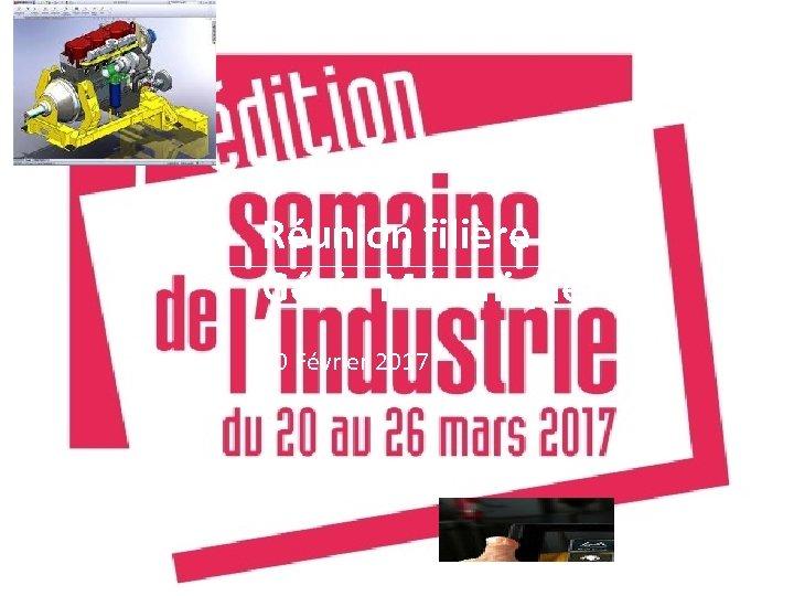 Réunion filière du Génie Mécanique 20 Février 2017