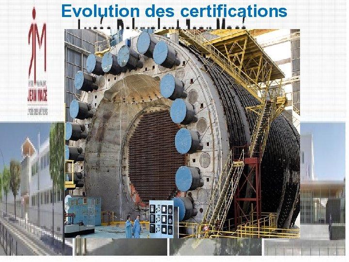 Evolution des certifications