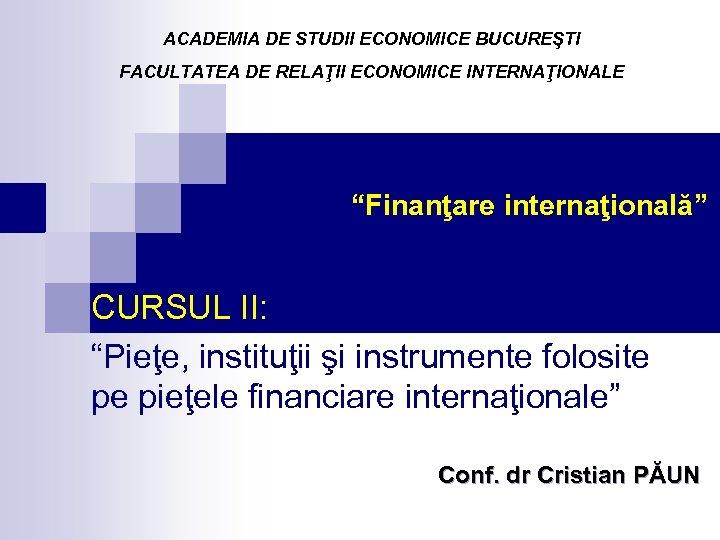 investiții de portofoliu pe piețele financiare)
