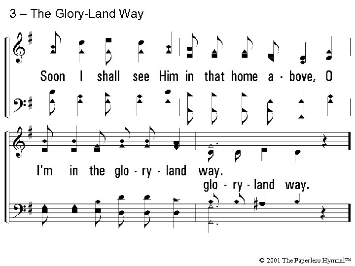3 – The Glory-Land Way © 2001 The Paperless Hymnal™