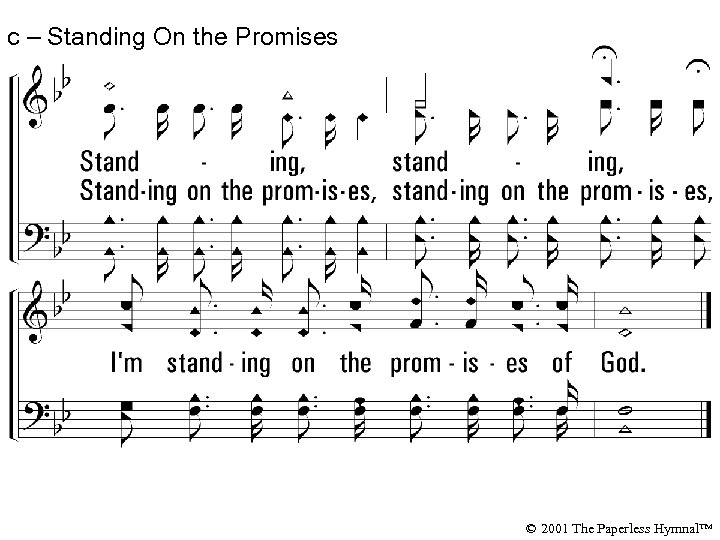 c – Standing On the Promises © 2001 The Paperless Hymnal™