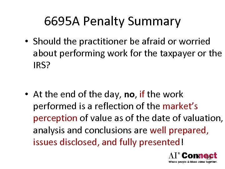 6695 A Penalty Summary • Should the practitioner be afraid or worried about performing