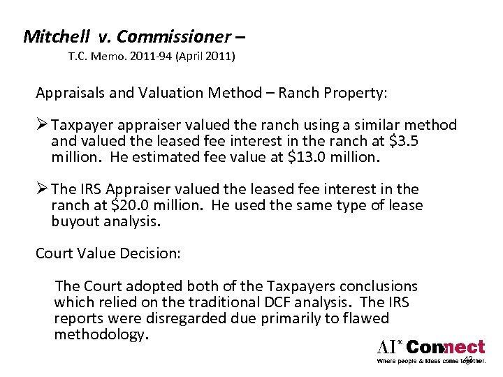 Mitchell v. Commissioner – T. C. Memo. 2011‐ 94 (April 2011) Appraisals and Valuation