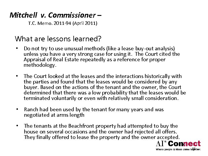 Mitchell v. Commissioner – T. C. Memo. 2011‐ 94 (April 2011) What are lessons