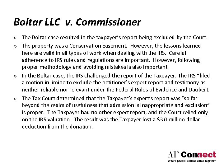 Boltar LLC v. Commissioner » The Boltar case resulted in the taxpayer's report being