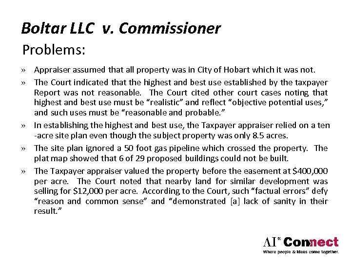 Boltar LLC v. Commissioner Problems: » Appraiser assumed that all property was in City