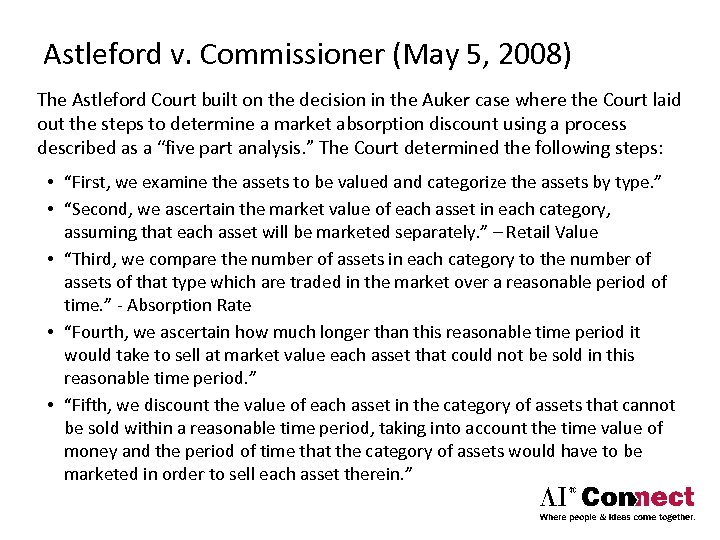 Astleford v. Commissioner (May 5, 2008) The Astleford Court built on the decision in