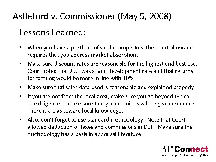 Astleford v. Commissioner (May 5, 2008) Lessons Learned: • When you have a portfolio