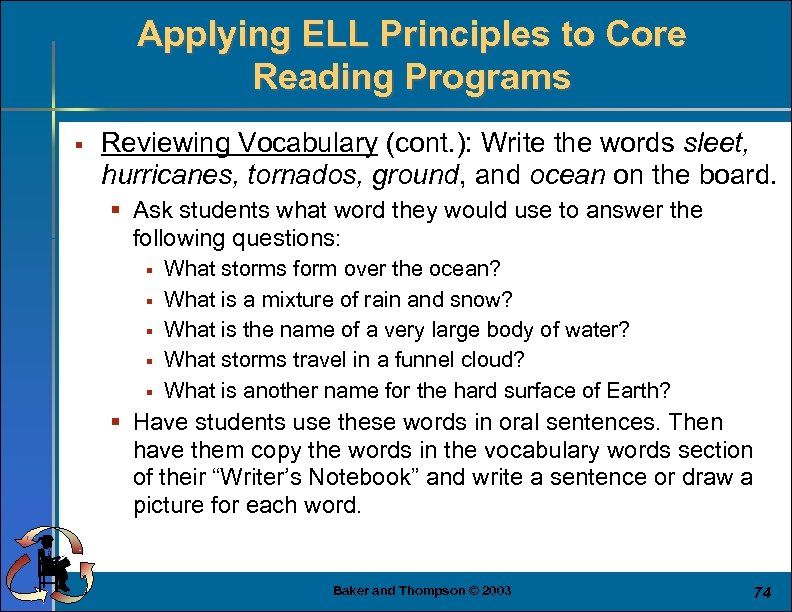 Applying ELL Principles to Core Reading Programs § Reviewing Vocabulary (cont. ): Write the