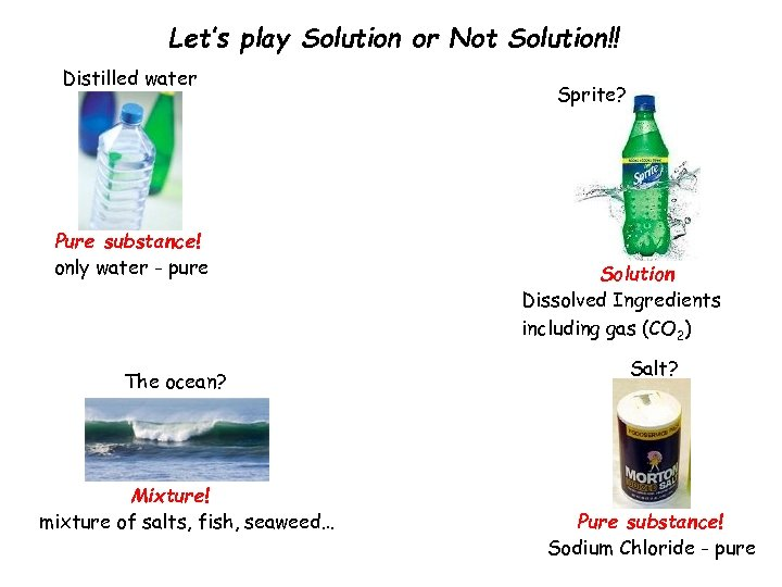 Let's play Solution or Not Solution!! Distilled water? Pure substance! only water - pure