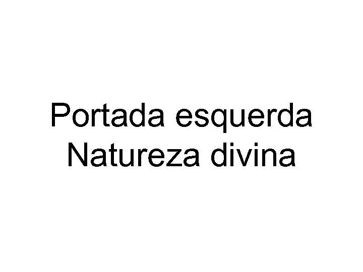 Portada esquerda Natureza divina