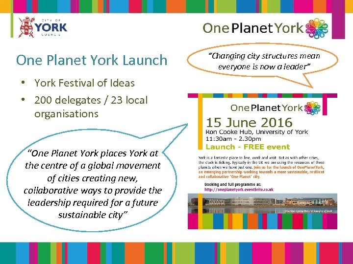 One Planet York Launch • York Festival of Ideas • 200 delegates / 23