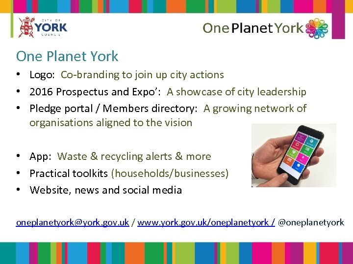 One Planet York • Logo: Co-branding to join up city actions • 2016 Prospectus