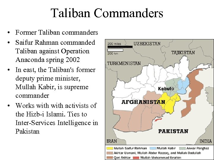 Taliban Commanders • Former Taliban commanders • Saifur Rahman commanded Taliban against Operation Anaconda