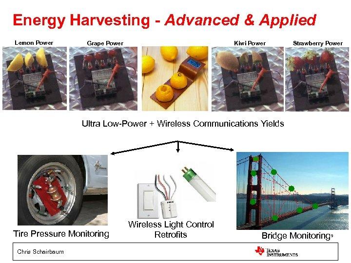 Energy Harvesting - Advanced & Applied Lemon Power Grape Power Kiwi Power Strawberry Power
