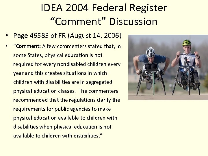 """IDEA 2004 Federal Register """"Comment"""" Discussion • Page 46583 of FR (August 14, 2006)"""
