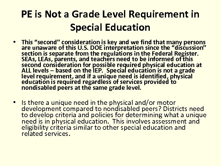 """PE is Not a Grade Level Requirement in Special Education • This """"second"""" consideration"""