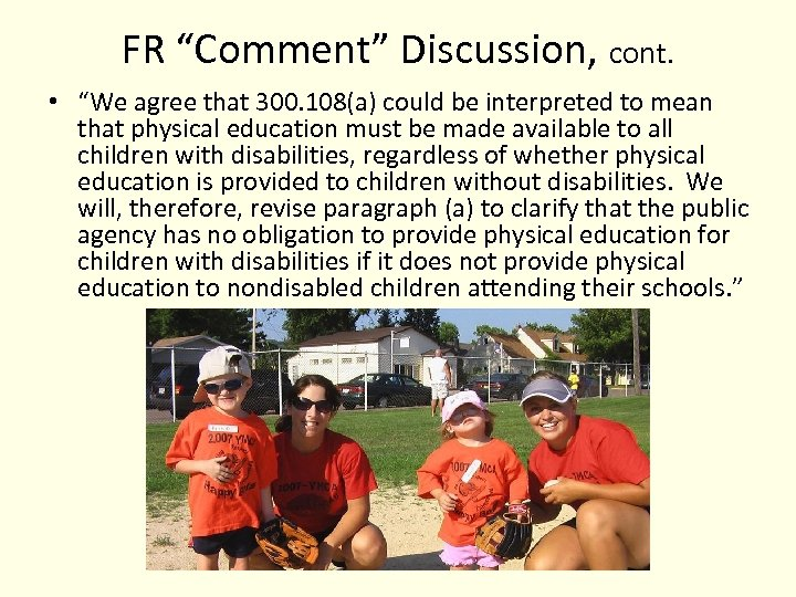 """FR """"Comment"""" Discussion, cont. • """"We agree that 300. 108(a) could be interpreted to"""