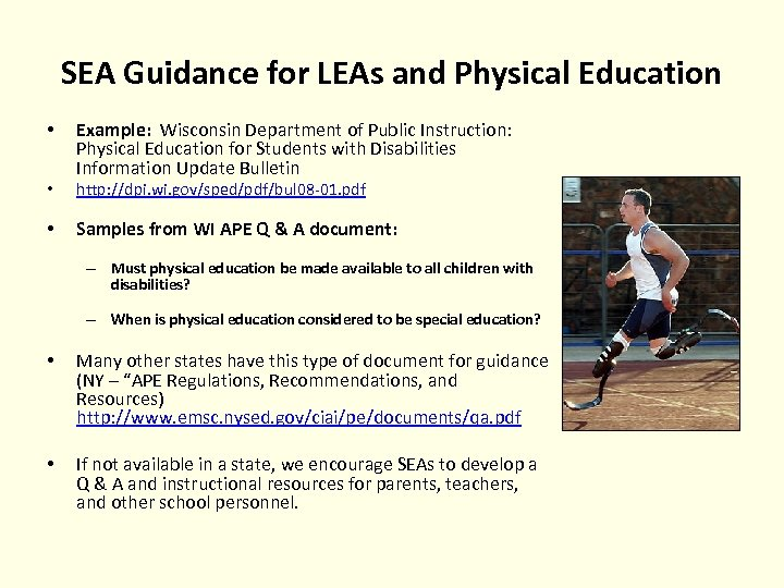 SEA Guidance for LEAs and Physical Education • • • Example: Wisconsin Department of