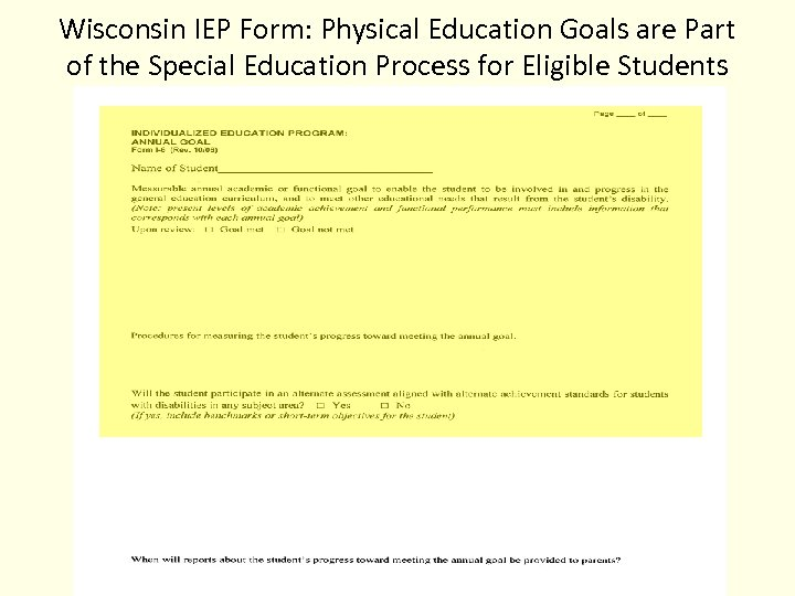 Wisconsin IEP Form: Physical Education Goals are Part of the Special Education Process for