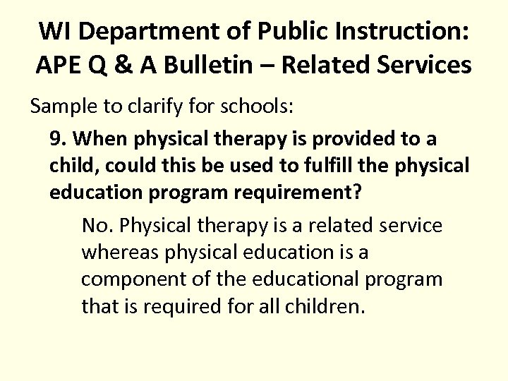 WI Department of Public Instruction: APE Q & A Bulletin – Related Services Sample