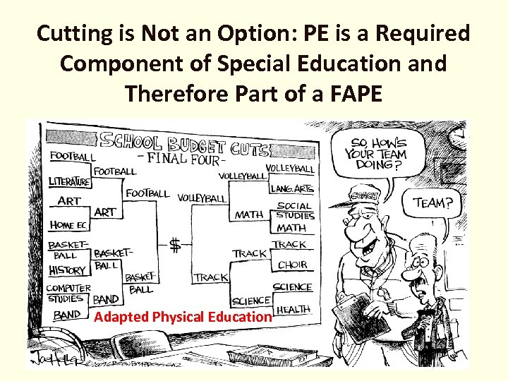 Cutting is Not an Option: PE is a Required Component of Special Education and