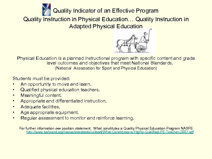 Quality Indicator of an Effective Program Quality Instruction in Physical Education… Quality Instruction in
