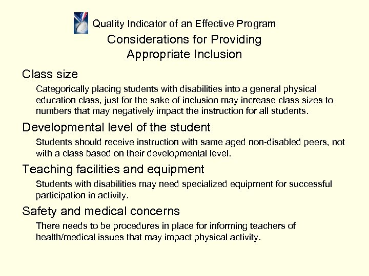 Quality Indicator of an Effective Program Considerations for Providing Appropriate Inclusion Class size Categorically