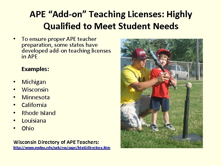 """APE """"Add-on"""" Teaching Licenses: Highly Qualified to Meet Student Needs • To ensure proper"""