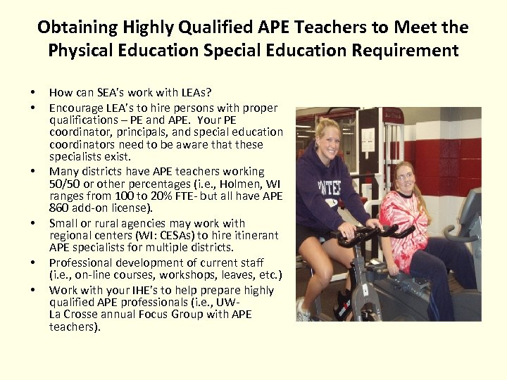 Obtaining Highly Qualified APE Teachers to Meet the Physical Education Special Education Requirement •