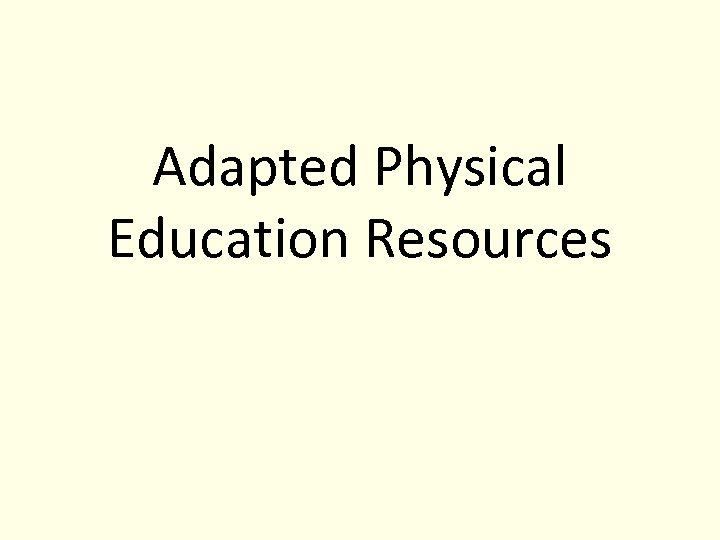 Adapted Physical Education Resources