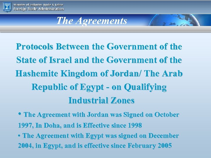 The Agreements Protocols Between the Government of the State of Israel and the Government