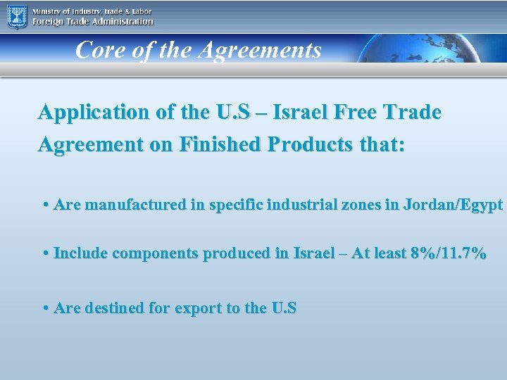 Core of the Agreements Application of the U. S – Israel Free Trade Agreement