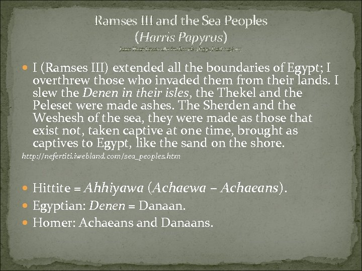 Ramses III and the Sea Peoples (Harris Papyrus) James Henry Breasted Ancient Records of