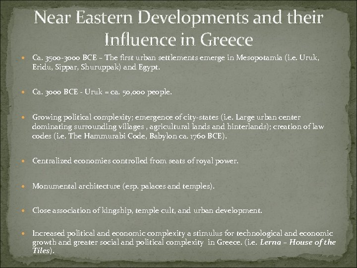 Near Eastern Developments and their Influence in Greece Ca. 3500 -3000 BCE – The