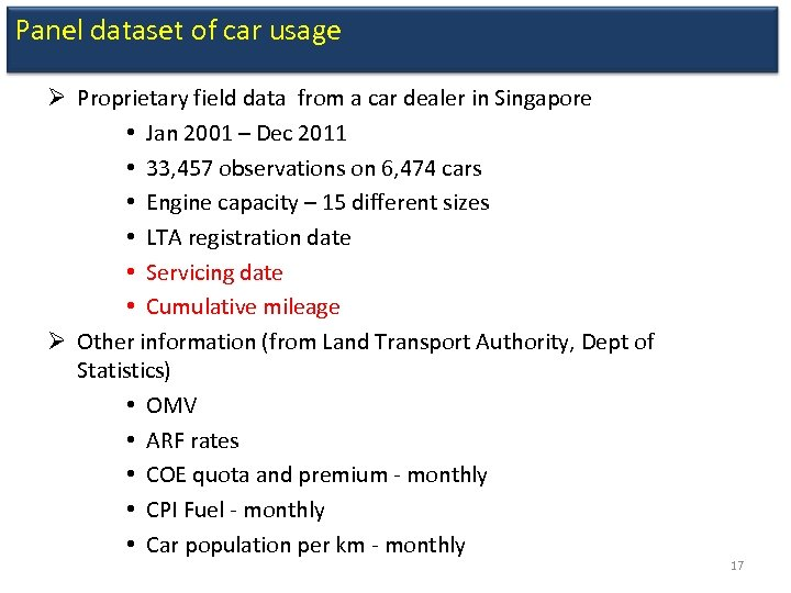 Panel dataset of car usage Ø Proprietary field data from a car dealer in