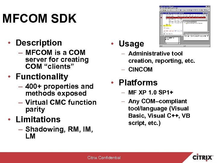 MFCOM SDK • Description • Usage – MFCOM is a COM server for creating