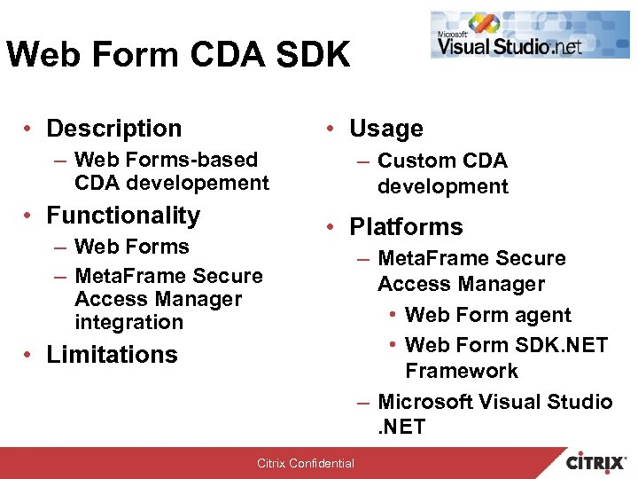 Web Form CDA SDK • Description • Usage – Web Forms-based CDA developement •