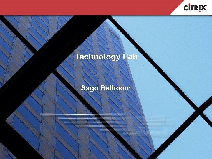 Technology Lab Sago Ballroom