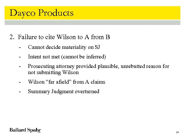 Dayco Products 2. Failure to cite Wilson to A from B - Cannot decide