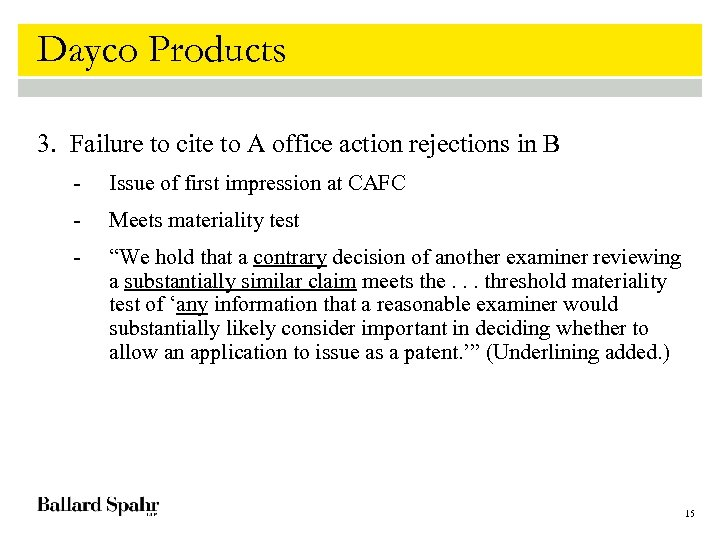 Dayco Products 3. Failure to cite to A office action rejections in B -
