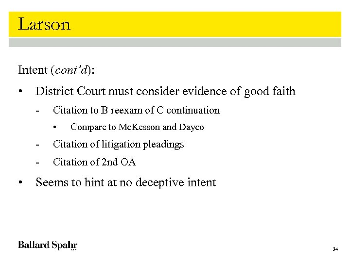 Larson Intent (cont'd): • District Court must consider evidence of good faith - Citation
