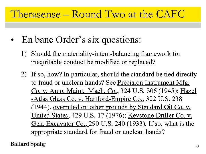 Therasense – Round Two at the CAFC • En banc Order's six questions: 1)