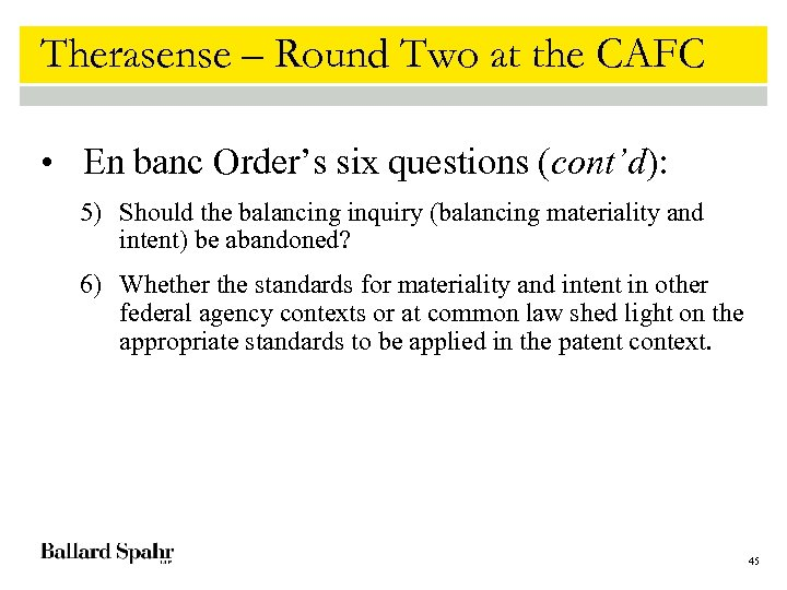 Therasense – Round Two at the CAFC • En banc Order's six questions (cont'd):