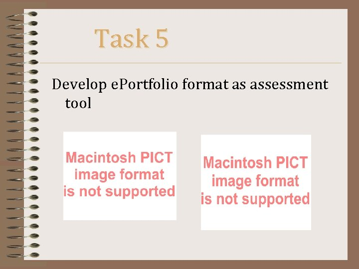 Task 5 Develop e. Portfolio format as assessment tool