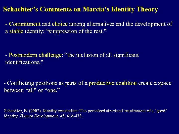 Schachter's Comments on Marcia's Identity Theory - Commitment and choice among alternatives and the