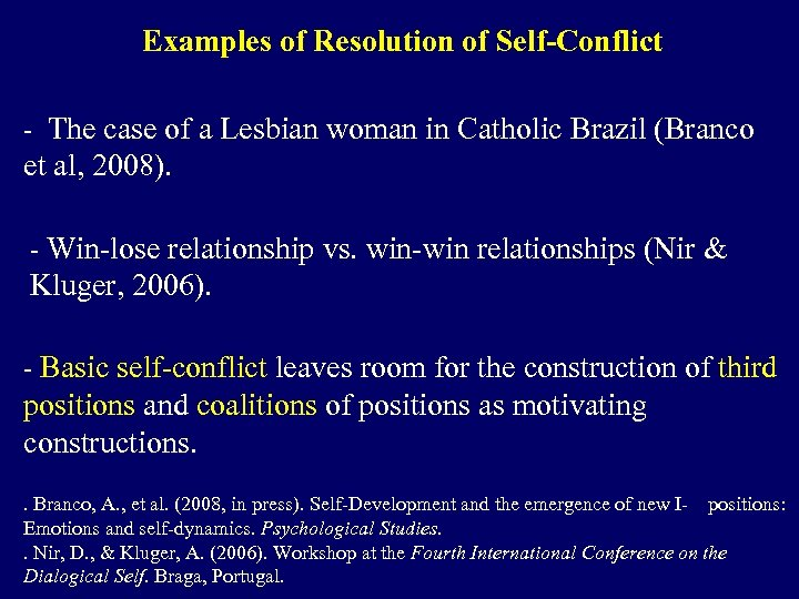 Examples of Resolution of Self-Conflict - The case of a Lesbian woman in Catholic