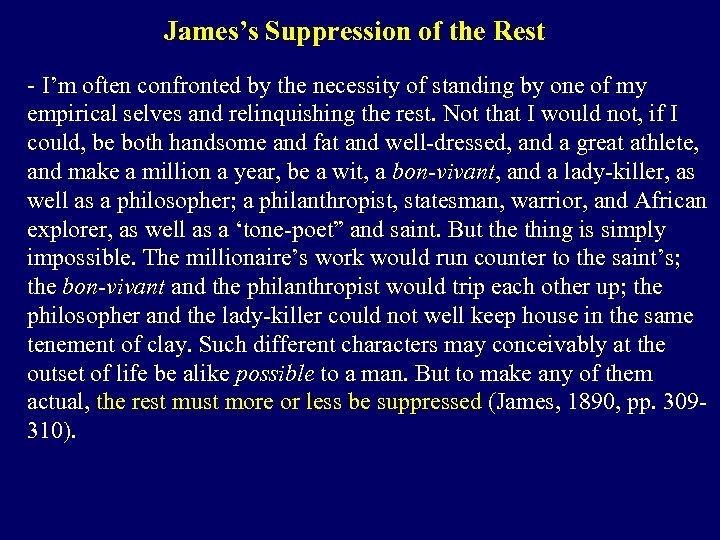 James's Suppression of the Rest - I'm often confronted by the necessity of standing