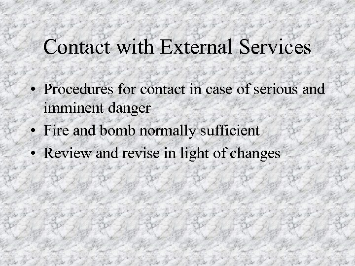 Contact with External Services • Procedures for contact in case of serious and imminent