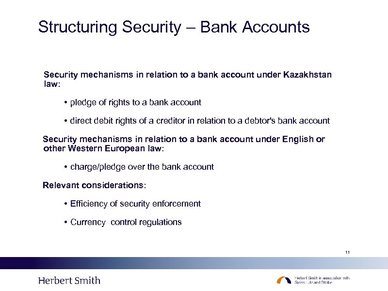 Structuring Security – Bank Accounts Security mechanisms in relation to a bank account under